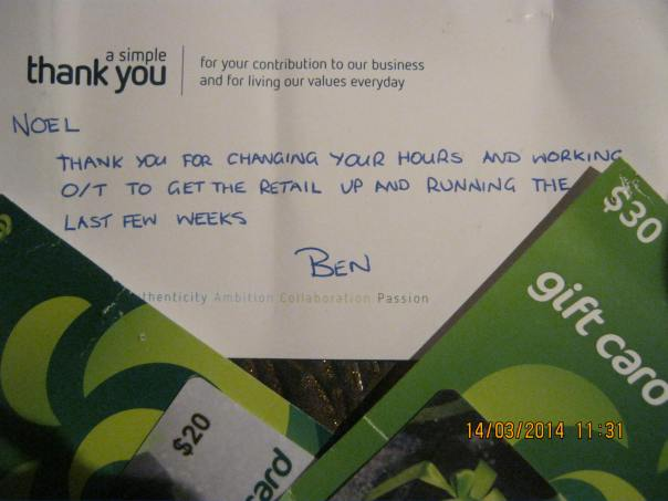 "A pleasant surprise : ""Noel : thank you for changing your hours and working O.T. (overtime) to get the retail (packer) up and running the last few weeks -Ben (obviously the supervisor)""  Awww.."
